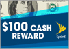 $100 Cash Reward (Sprint)